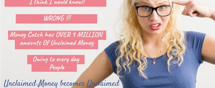 I Think I Would Know – Unclaimed Money